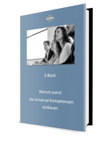 E-Book Warum es sich lohnt, zuerst die Universal-Kompetenzen auszubauen