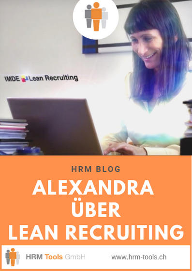 Personalerin Alexandra über das Bewerbermanagement LEAN RECRUITING