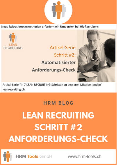 Lean Recruiting Schritt #2 - Anforderungscheck - Grundanforderungen automatisiert überprüfen