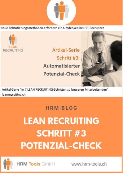 Lean Recruiting Schritt #3 - Potenzialcheck - Erfolgspotenzial automatisiert evaluieren