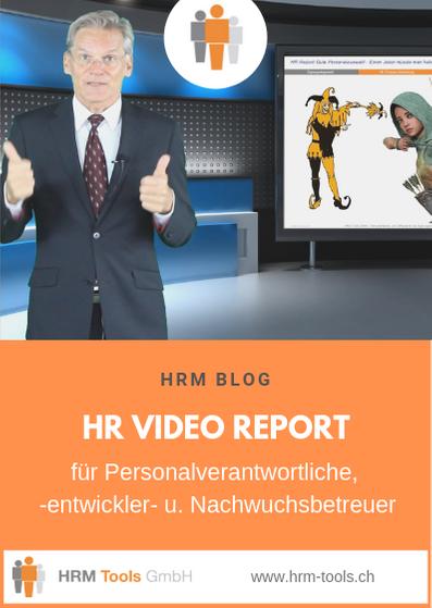 HR-Video-Report für Personalverantwortliche, Personalentwickler und Nachwuchsbetreuer