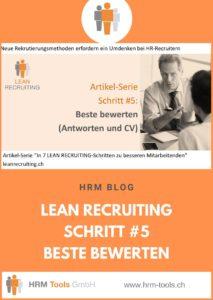 Lean Recruiting Schritt #5 - Die Antworten und CVs der Besten im Ranking vergleichen