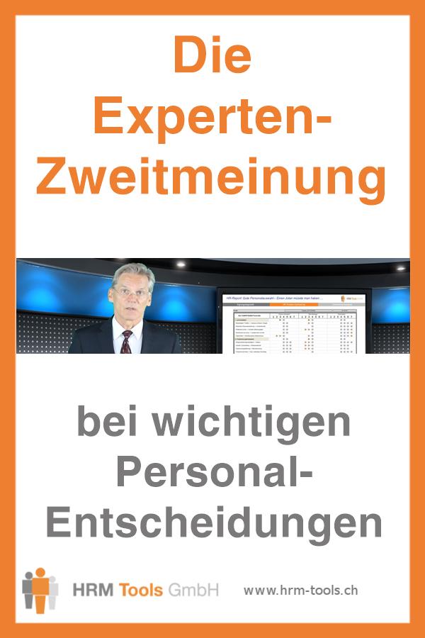 Die Experten-Zweitmeinung bei wichtigen Personalentscheidungen, Personalauswahl und Personalentwicklung