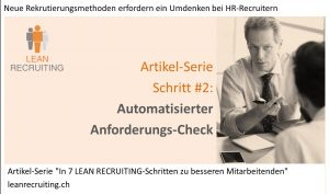 Bild_Artikel-Serie Lean Recruiting Schritt 2 Anforderungs-Check