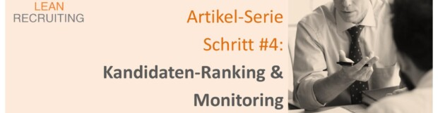 LEAN RECRUITING Artikel-Serie – Schritt #4 – Ranking & Monitoring